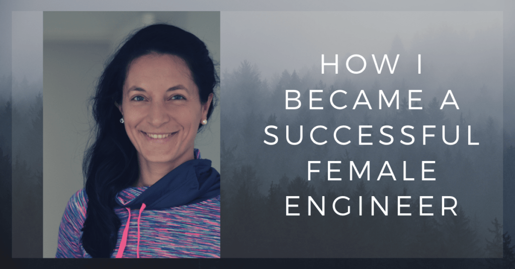 Story About Becoming a successful Women Engineer