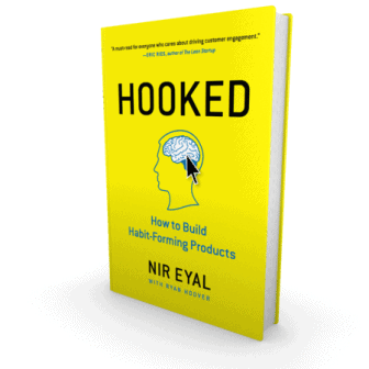 HOOKED: How to Build Habit- forming Products by NIR EYAL